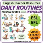 Daily Routines in English Chart and Flash Cards - ESL EFL Teacher Resources