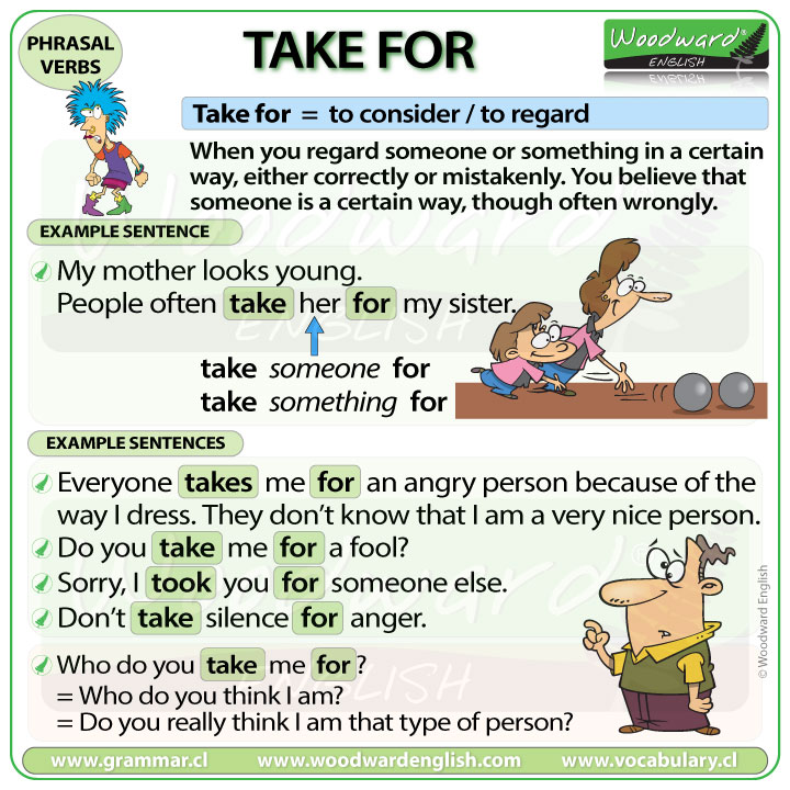 TAKE FOR - Meaning and examples of this English Phrasal Verb