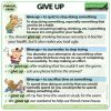 GIVE UP - Meaning and examples of the English Phrasal Verb GIVE UP