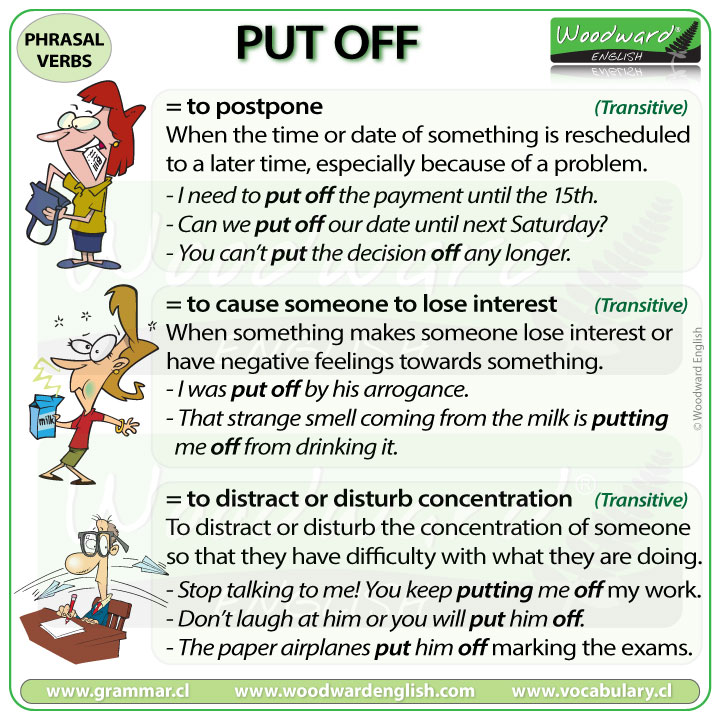 PUT OFF - Meaning and examples of the English Phrasal Verb PUT OFF