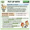 PUT UP WITH - Meanings and examples of the English Phrasal Verb PUT UP WITH