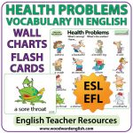 ESL Wall Chart and Flash Cards with vocabulary about Health Problems in English - English Teacher Resources