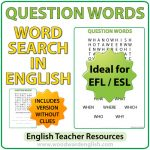 ESL Word Search containing Question Words in English.