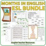 Months in English - Bundle of ESL Teacher Resources