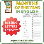 Months of the Year in English - Missing letters and month order activity - ESL Resource.
