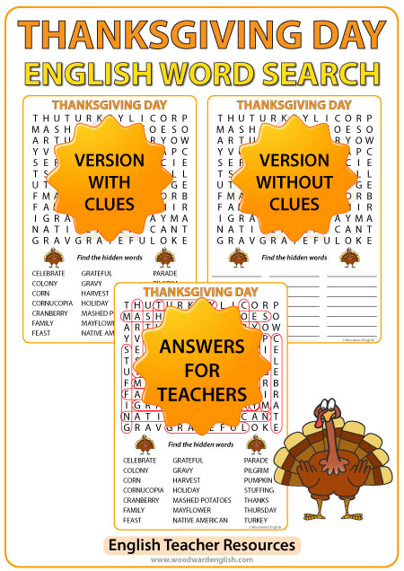 Thanksgiving Day Word Search in English with 21 Thanksgiving-themed words as clues. This word search is ideal for ESL classrooms.