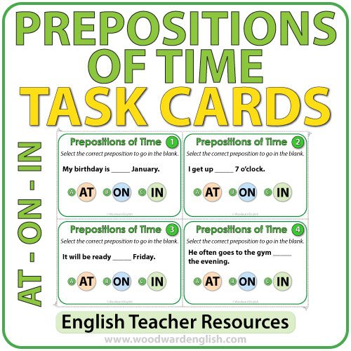 ESL Task cards to practice the prepositions of time AT, ON and IN in English.