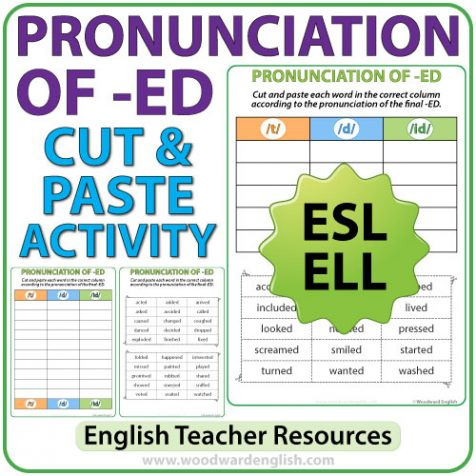 Pronunciation of ED in English - Cut and Paste Activities - ESL/ELL Teacher Resource