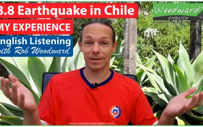 My experience of the 8.8 Earthquake in Chile – English Listening Activity