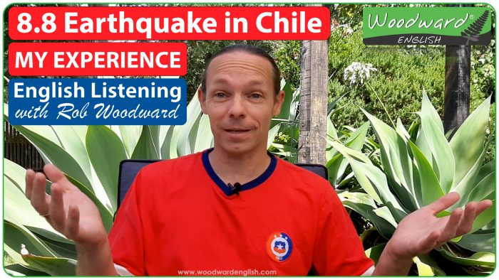 Chile 8.8 Earthquake experience - English listening