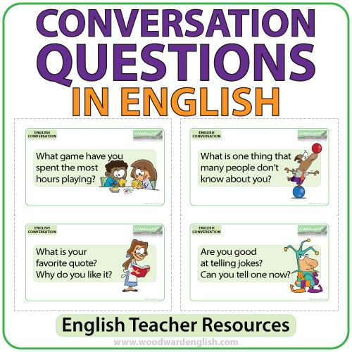 Conversation Questions in English - ESOL Teacher Resource